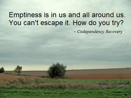 Codependency, Addiction, and Emptiness | What Is Codependency?